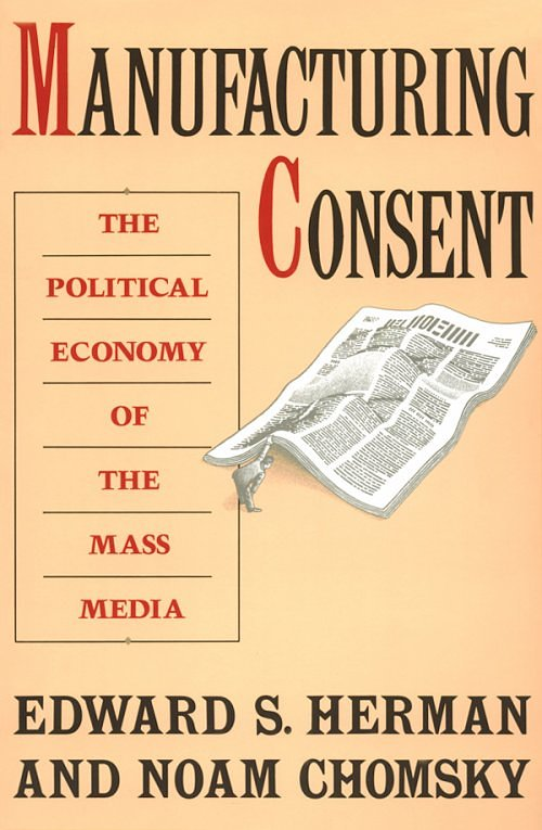 noam chomsky manufacturing consent essay Manufacturing consent: the political economy of the mass media (with noam chomsky) western state terrorism alexander george, editor essays by noam chomsky.